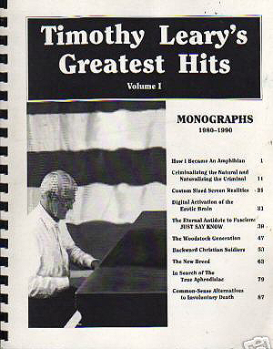 "The Cover of ""Timothy Leary's Greatest Hits, Vol. I - There's a story behind the cover of ""The Hits"" also, but that will have to wait till the next post."