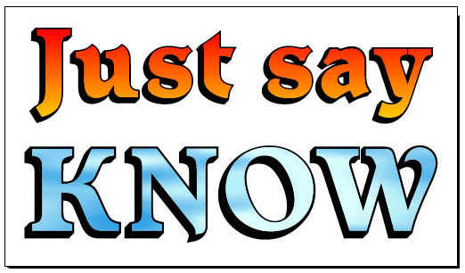"The ""Just Say KNOW"" Bumpersticker, 1979"